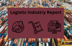 Logistic Industry Report