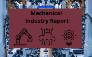 Mechanical industry report